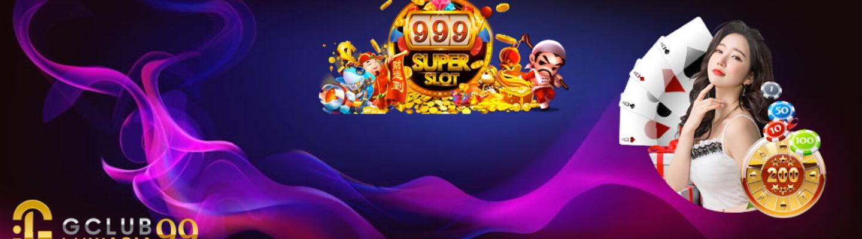 slot999 เกมสล็อตออนไลน์ คาสิโนออนไลน์ได้เงินจริง จ่ายตรง